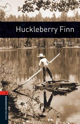 Oxford Bookworms Library: Level 2:: Huckleberry Finn (Paperback, New Ed): Mark Twain, Diane Mowat