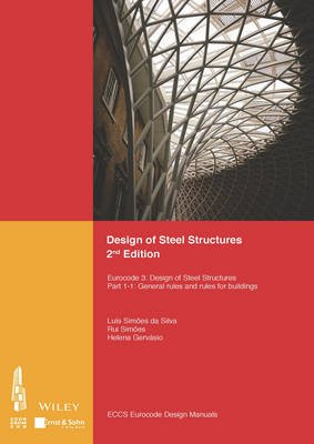 Design of Steel Structures - Eurocode 3: Designof Steel Structures, Part 1-1: General Rules and Rules for Buildings (Paperback,...