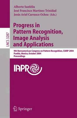 Progress in Pattern Recognition, Image Analysis and Applications - 9th Iberoamerican Congress on Pattern Recognition, Ciarp...