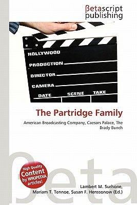 The Partridge Family (Paperback): Lambert M. Surhone, Miriam T. Timpledon, Susan F. Marseken