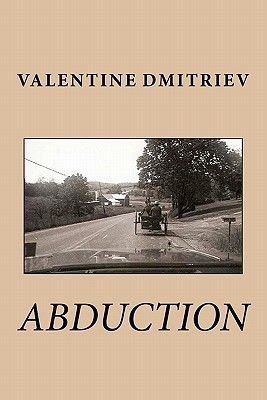 Abduction (Paperback): Valentine D Dmitriev