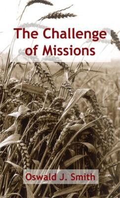 Challenge of Missions Smith (Book): O. Smith