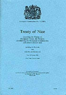 European Communities 2001, No. 1 - Treaty of Nice, Amending the Treaty on European Union, the Treaties Establishing the...