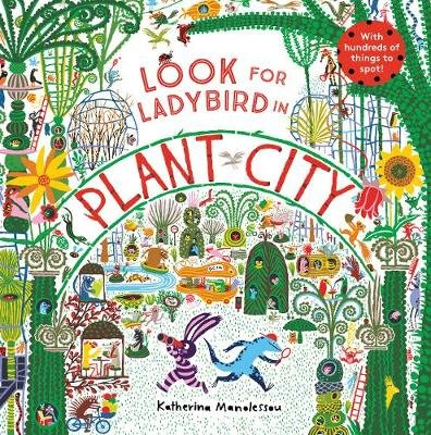Look for Ladybird in Plant City (Hardcover): Katherina Manolessou