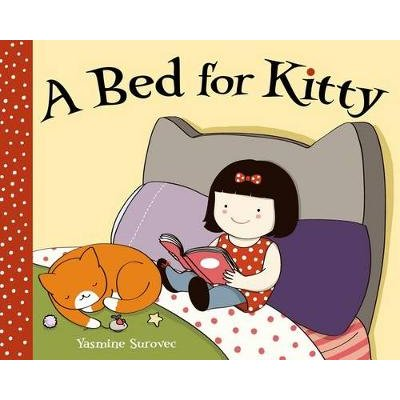 A Bed for Kitty (Hardcover): Yasmine Surovec