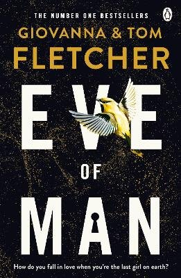 Eve of Man (Paperback): Tom Fletcher, Giovanna Fletcher
