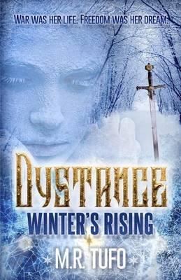 Dystance - Winter's Rising (Paperback): M. R. Tufo