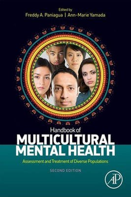 Handbook of Multicultural Mental Health - Assessment and Treatment of Diverse Populations (Electronic book text, 2nd Revised...