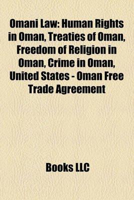 Omani Law - Human Rights in Oman, Treaties of Oman, Freedom of