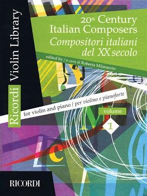 20th Century Italian Composers - Volume 1 Violin and Piano (Paperback): Hal Leonard Corp