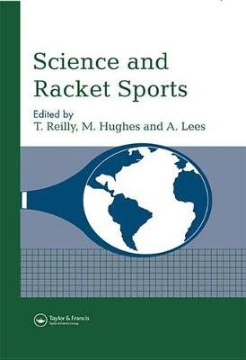 Science and Racket Sports I (Electronic book text): T. Reilly, M. Hughes, A. Lees