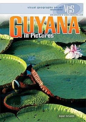 Guyana in Pictures (Hardcover): Karen Sirvaitis