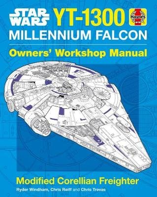 YT-1300 Millennium Falcon Owners' Workshop Manual (Hardcover): Ryder Windham