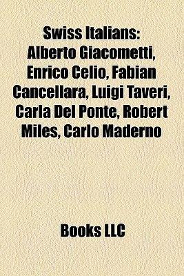 Swiss Italians - Fabian Cancellara (Paperback): Books Llc