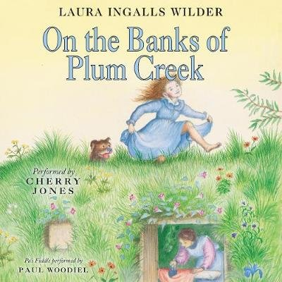 On the Banks of Plum Creek (Downloadable audio file): Laura Ingalls Wilder