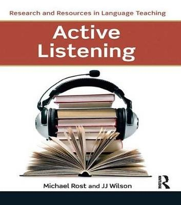 Active Listening (Electronic book text): Michael Rost, J J Wilson