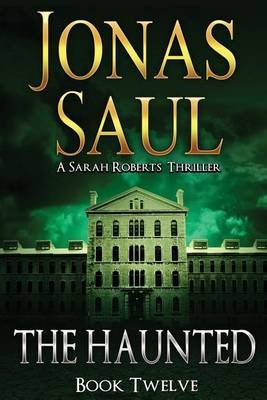 The Haunted (Paperback): Jonas Saul