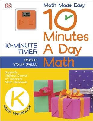 10 Minutes a Day: Math, Kindergarten (Paperback): Dk Publishing