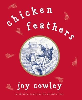 Chicken Feathers (Electronic book text): Joy Cowley