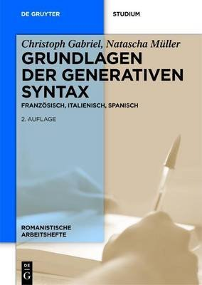 Grundlagen Der Generativen Syntax (English, German, Electronic book text, 2nd): Christoph Gabriel