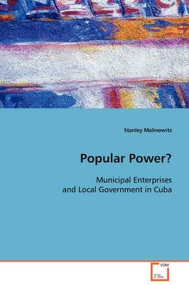 Popular Power? (Paperback): Stanley Malinowitz