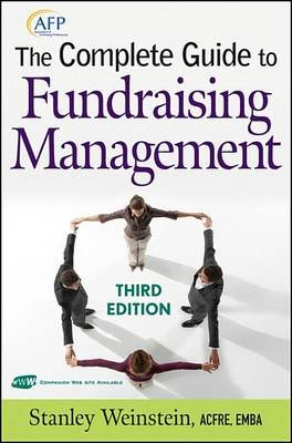 The Complete Guide to Fundraising Management (Electronic book text, 3rd Revised edition): Stanley Weinstein