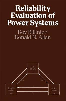 Reliability Evaluation of Power Systems (Paperback): Roy Billinton