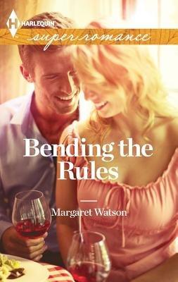 Bending the Rules (Paperback): Margaret Watson