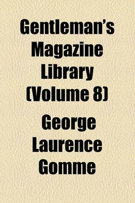 Gentleman's Magazine Library (Volume 8); Norfolk. Northamptonshire. Northumberland (Paperback): George Laurence Gomme