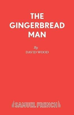 The Gingerbread Man - Libretto (Paperback): David Wood