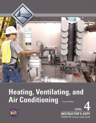 Instructor Copy of Trainee Guide for HVAC Level 4 (Paperback, 4th edition): Nccer