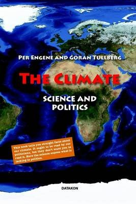 The Climate: Science and Politics (Electronic book text): Per Engene, Goran Tullberg