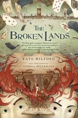 The Broken Lands (Paperback): Kate Milford
