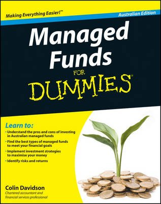 Managed Funds for Dummies, Australian Edition (Paperback): Newbould, Colin Davidson