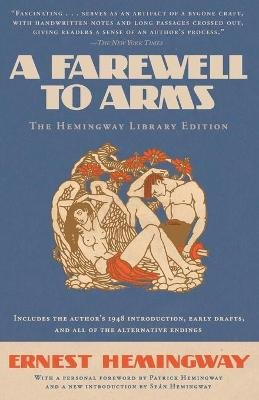 A Farewell to Arms (Paperback): Ernest Hemingway