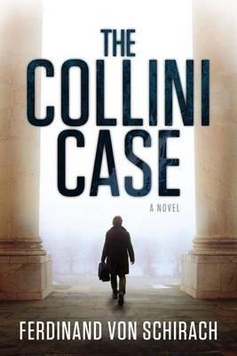 The Collini Case (Hardcover): Ferdinand Von Schirach