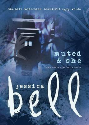 Muted and She - Two Short Stories in Verse (Paperback): Jessica Bell