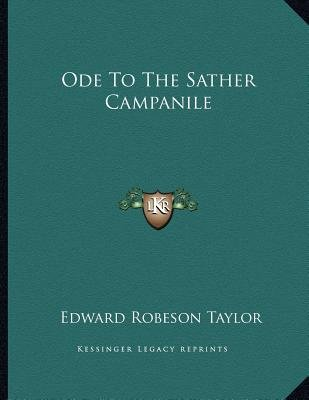 Ode to the Sather Campanile (Paperback): Edward Robeson Taylor