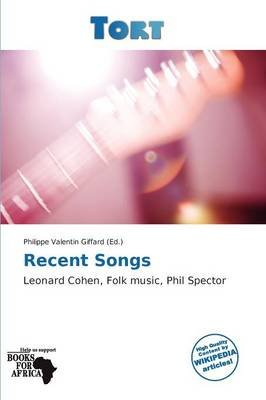 Recent Songs (Paperback): Philippe Valentin Giffard
