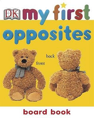Opposites (Board book, Re-issue):