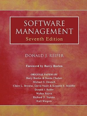 Software Management (Paperback, 7th Revised edition): Donald J. Reifer