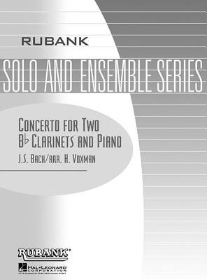 Concerto for Two B-Flat Clarinets and Piano (Paperback): Johann Sebastian Bach