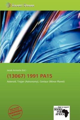(13067) 1991 Pa15 (Paperback): Jacob Aristotle