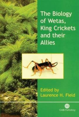 The Biology of Wetas, King Crickets and Their Allies (Electronic book text): L. Field