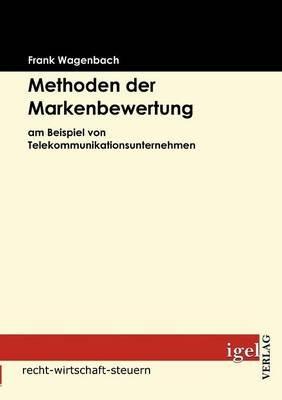 Methoden Der Markenbewertung (German, Paperback): Frank Wagenbach