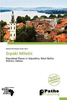 Srpski Mileti (Paperback): Noelia Penelope Greer