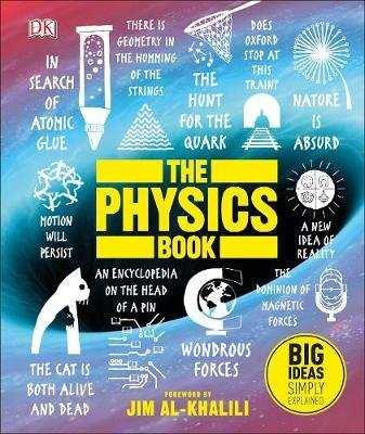 The Physics Book - Big Ideas Simply Explained (Hardcover): Dk