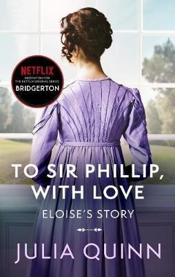 To Sir Phillip, with Love (Electronic book text): Julia Quinn