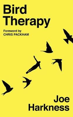 Bird Therapy (Hardcover): Joe Harkness