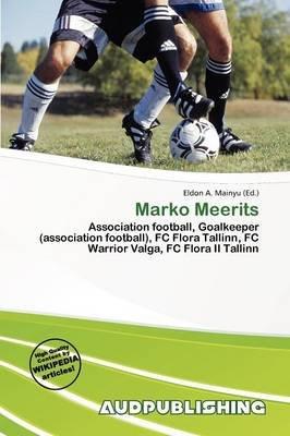 Marko Meerits (Paperback): Eldon A. Mainyu